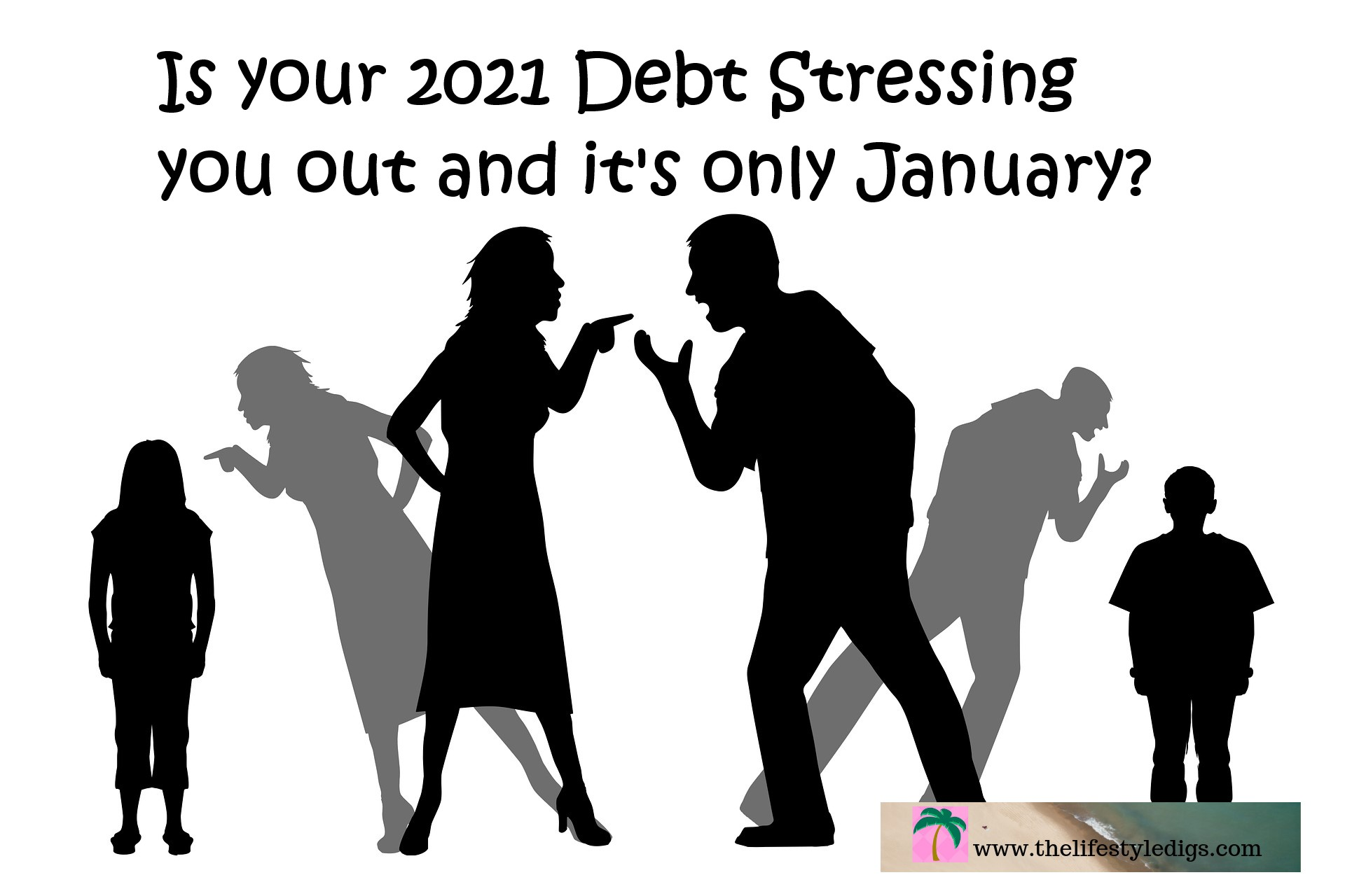 Is your 2021 Debt Stressing you out and it's only January?