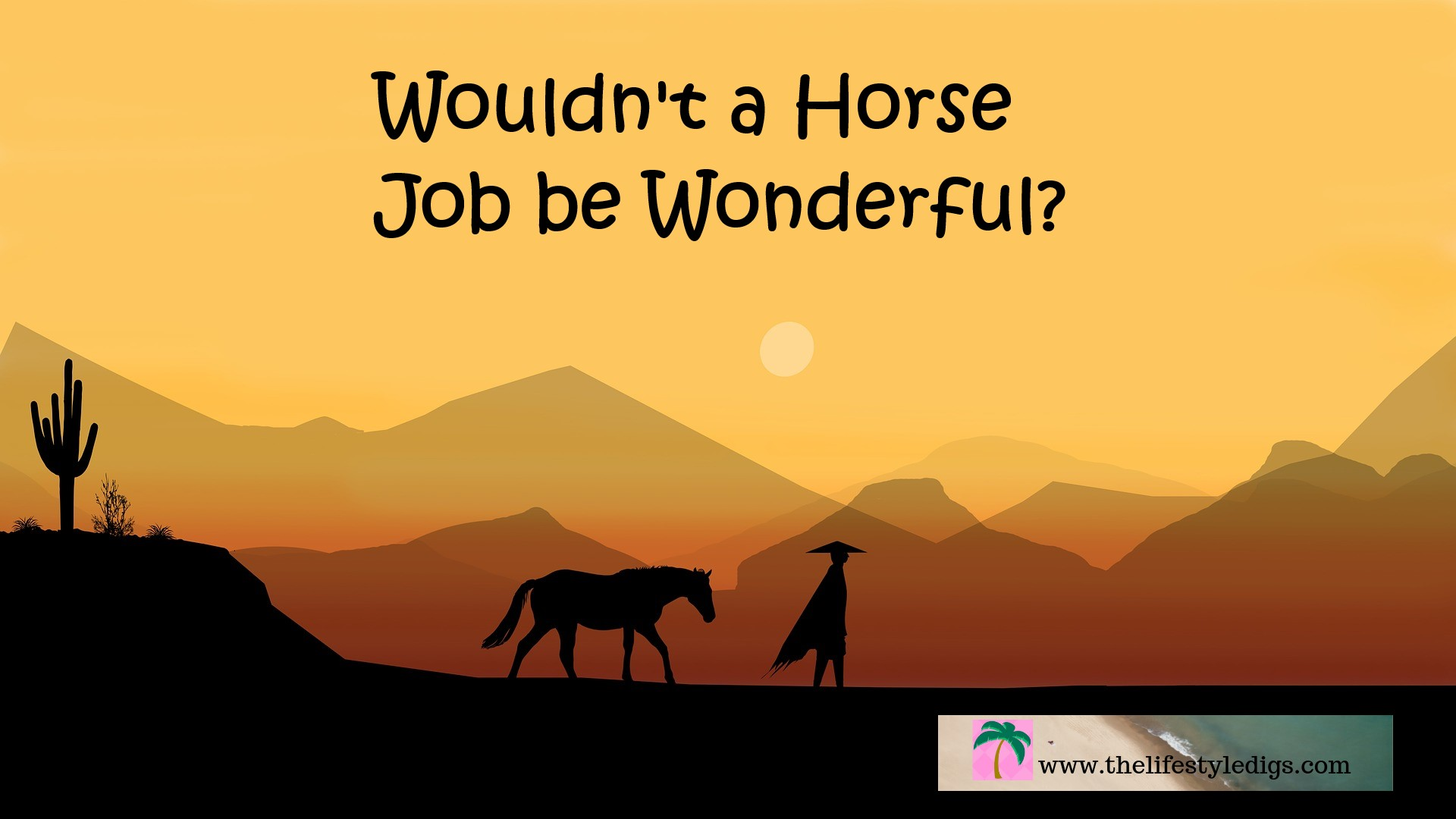 Wouldn't a Horse Job be Wonderful?