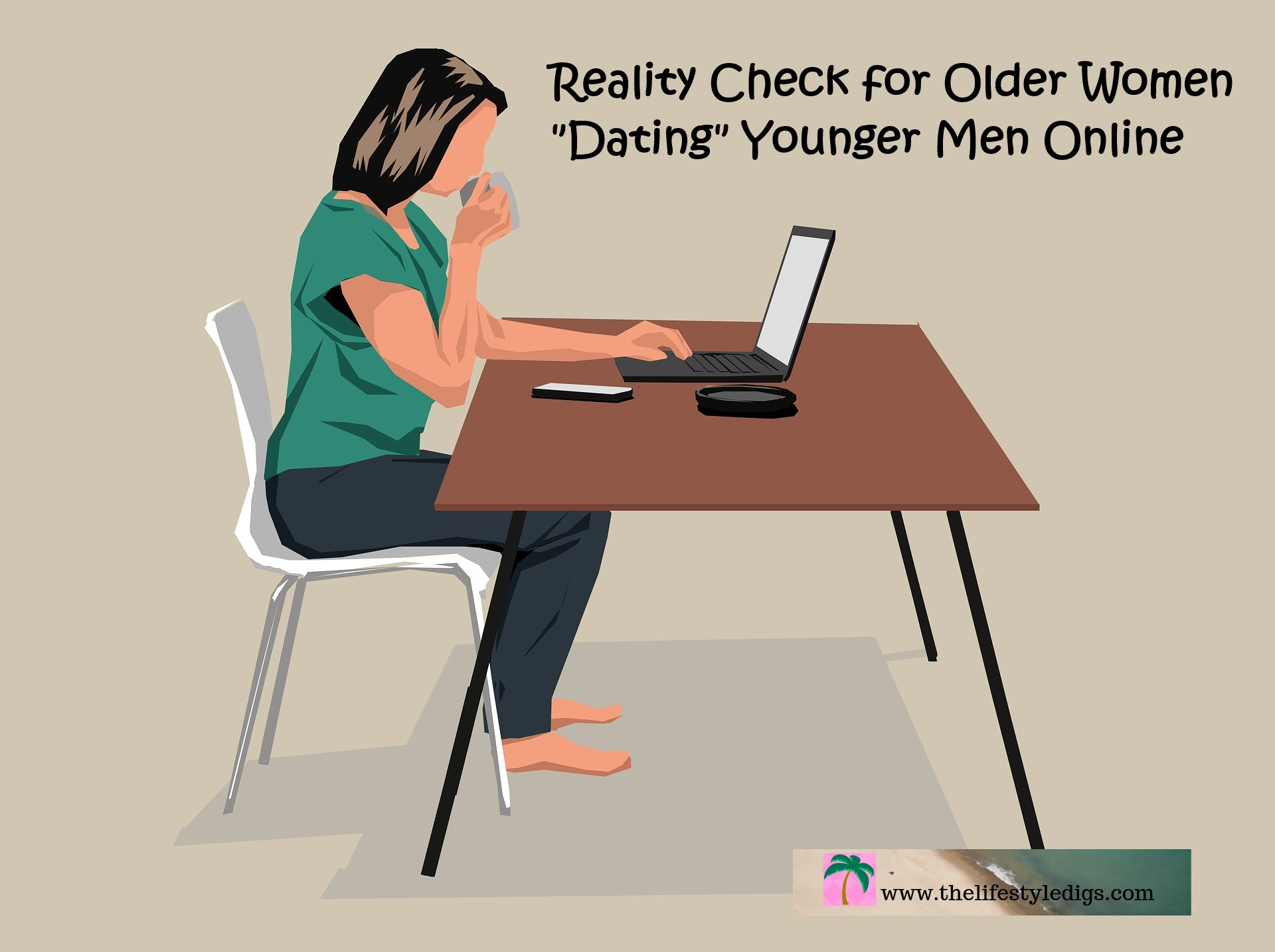 """Reality Check for Older Women """"Dating"""" Younger Men Online"""