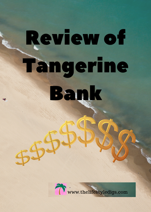 Review of Tangerine Bank